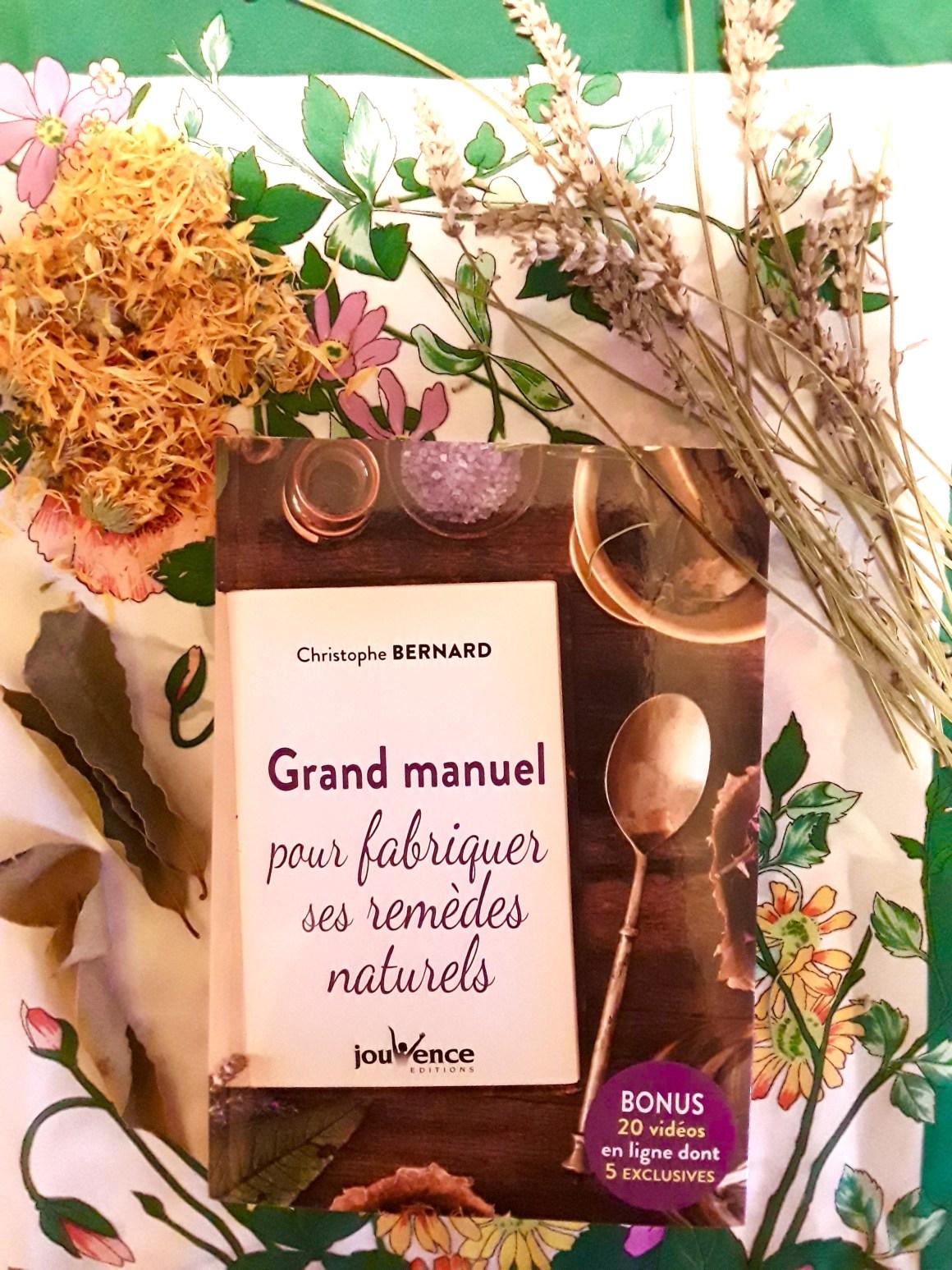 livre grand manuel pour fabriquer ses remèdes naturels