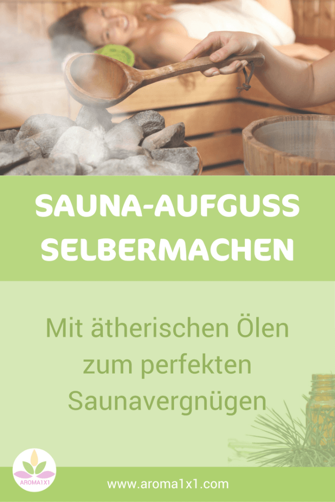 Saunaaufguss selbermachen