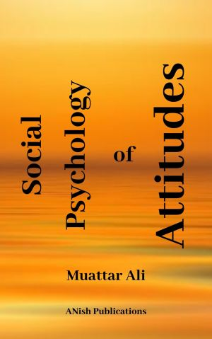 Social Psychology of Attitudes