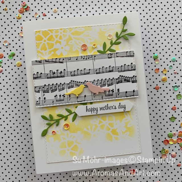 By Su Mohr for Pals 2019 April Blog Hop; Click READ or VISIT to go to my blog for details! Featuring: Sheet Music, Botanical Tags die set, Itty Bitty Greetings syamp set,Laser-Cut DSP; #mothersdaycards, handmadecards #handcrafted #diy Stampinup #sheetmusic #birds #birdsoncards #botanicaltags #laser-cutpaper