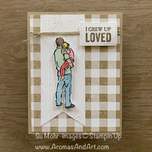 By Su Mohr for GDP; Click READ or VISIT to go to my blog for details! Featuring: A Good Man Stamp Set, Buffalo Check Background Stamp, Pinewood Planks Embossing Folder, Stampin' Blends, Banner Triple Punch; #fathersdaycards #fatherdaughter #fathersday #buffalocheck #stampinblends #handmadecards #handcrafted #cardmaking