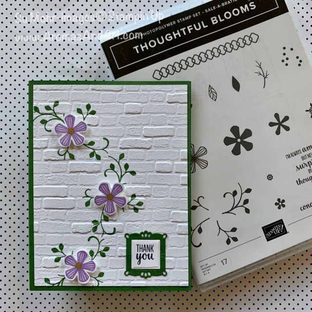By Su Mohr for cts; Click READ or VISIT to go to my blog for details! Featuring: Thoughtful Blooms Stamp Set, Small Bloom Punch, Ornate Frames Dies, Brick & Mortar embossing; #thoughtfulblooms #smallbloompunch #2020Sale-a-bration #2020minicatalog #handmadecards #handcrafted #diy #cardmaking #sneakpeeks #cardsketches #cardchallenges