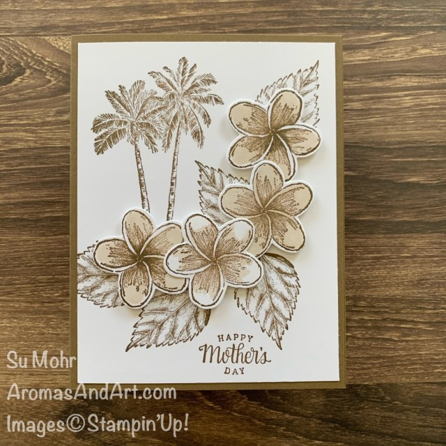 By Su Mohr for the Pals Blog Hop; Click READ or Visit to go to my blog for details! Featuring: Timeless Tropical Stamp Set, In The Tropics Dies, Tea Together Stamp Set, sepia; #tropical #tropicalcards #tropicaltheme #timelesstropical #inthetropics #palmtrees #handmadecards #handcrafted #papercrafting #diy #cardmaking #sepia #sepiacards #sepiaart