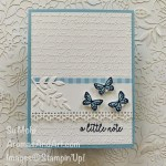 By Su Mohr for Fusion; Click READ or VISIT to go to my blog for details! Featuring: Butterfly Gala Stamp Set, Butterfly Duet Punch, Ornate Birders Dies, Scripty embossing; #friendshipcards #butterflygala #butterflypunch #scripty #alittlenote #butterflies #butterfliesoncards #handmadecards #handcrafted #diy #cardmaking #papercrafting #cardsketches #cardthemes #cardchallenges