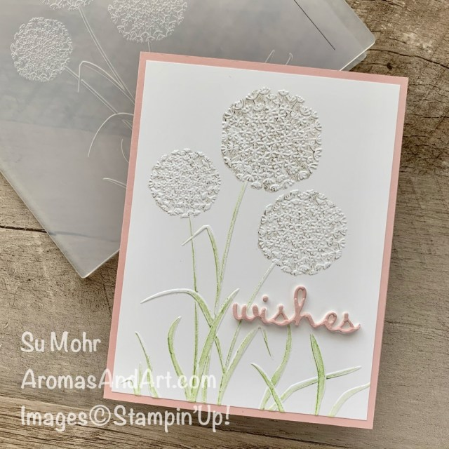 By Su Mohr for TGIF; Click READ or VISIT to go to my blog for details! Featuring: Dandelions Embossing Folder, Stampin' Write Markers, Well Written Dies, Foam Adhesive Sheets; #dandelions #dandelionwishes #birthdaycards #cardtechniques #inktoembossingfolder #embossingfoldertechniques #cardchallenges #colorcombos #stampinup #handmadecards #handcrafted #diy #cardmaking #papercrafting
