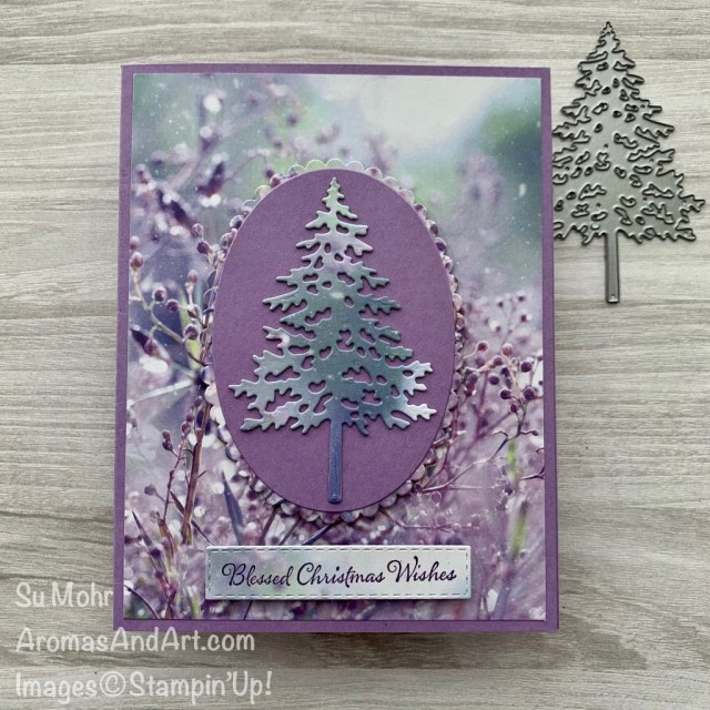 By Su Mohr for PP and TGIF; Click aromasandart.com to go to my blog for details! Featuring: Feels Like Frost Designer Paper, Layering Ovals Dies, Pine Woods Dies, Itty Bitty Christmas Stamp Set; #christmascards #holidaycards #treesoncards #christmastrees #feelslikefrost #handmadecards #handcrafted #diy #cardmaking #papercrafting #holiday2020 #stampinup #cardsketches #cardthemes