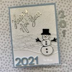 By Su Mohr for TGIF; Click aromasandart.com to go yo my blog for details! Featuring: Snowman Season Stamp Set, Snowman Punch, Word Wishes Dies, Playful Alphabet Dies, Winter Snow embossing; #newyearcard #2021 #holidaycards #happynewyear #snowman #snowmenoncards #snowmanseason #handmadecards #handcrafted #diy #cardmaking #papercrafting #stampinup