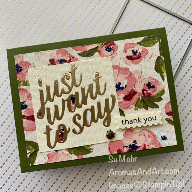 By Su Mohr for TGIF; Click aromasandart.com to go to my blog for details! Featuring: Fine Art Floral Designer Paper, Floral Gallery Dies, Art Gallery Stamp Set, Layering Square Dies, Brushed Metallic Cardstock, Subtle Textured Embossing Folder; #thankyoucards #sumohr #aromasandart.com #floralgallerydesignerpaper #artgallery #floralgallery #handmadecards #handcrafted #diy #cardmaking #papercrafting #stamping #floralcards #cardsketches #stampinup #justwanttosay