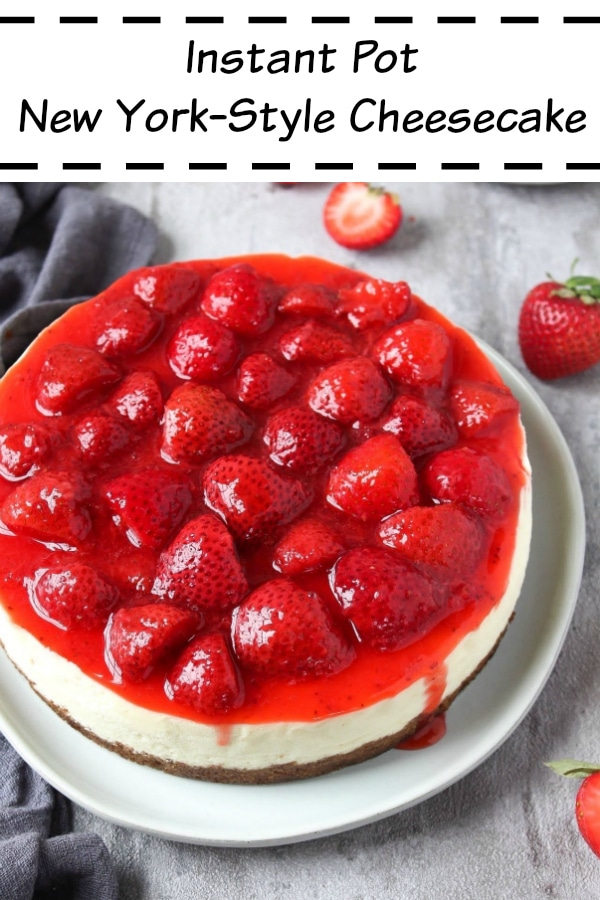 Instant Pot cheesecake with strawberry topping