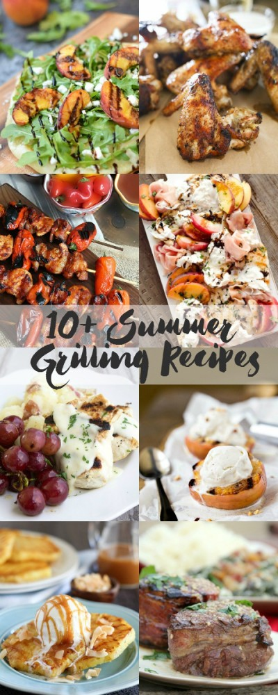 Over 10 of the best Summer Grilling Recipes