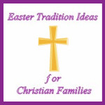 Easter Tradition Ideas