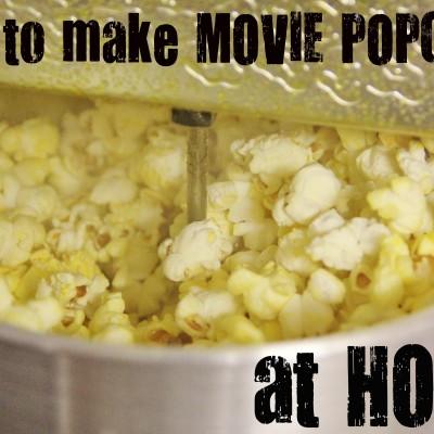 Movie Popcorn at Home