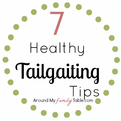 7 Healthy Tailgating Tips