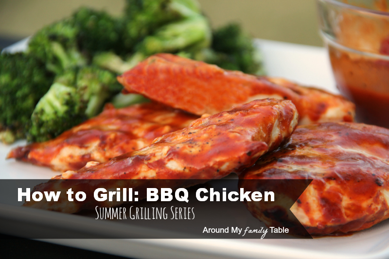 How to Grill BBQ Chicken -- Part of a 9 week summer grilling series..you don't want to miss this how to series about outdoor cooking!