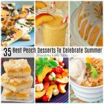 Best Peach Desserts to Celebrate Summer