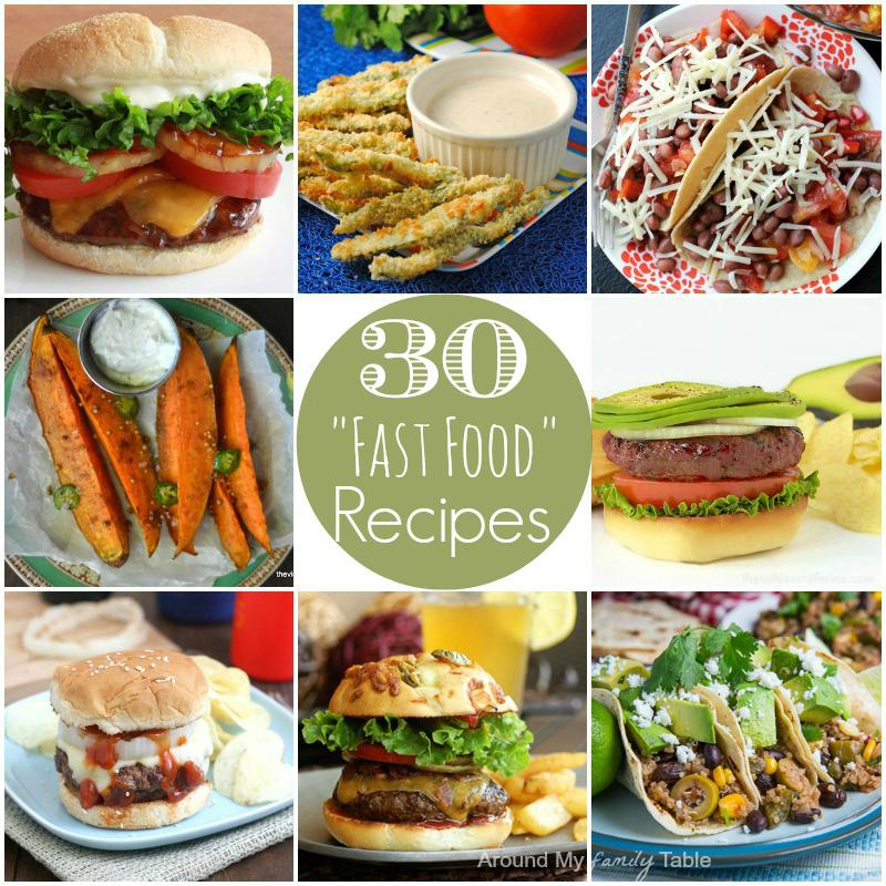30 Fast Food Recipes