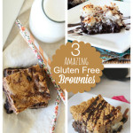 Gluten Free Brownies {3 Ways}