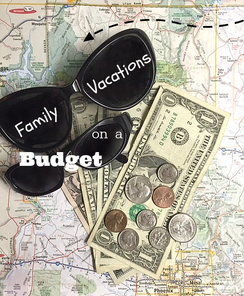 Family Vacations on a Budget
