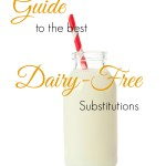 Dairy Free Substitutions