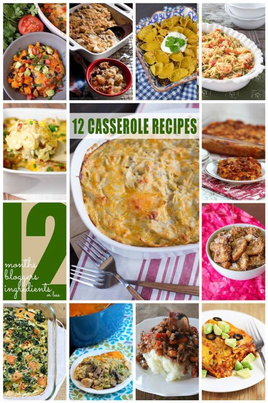 12 scrumptious casserole dishes with 12 ingredients or less!