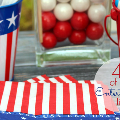 4th of July Entertaining Tips