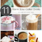 Warm Slow Cooker Drinks