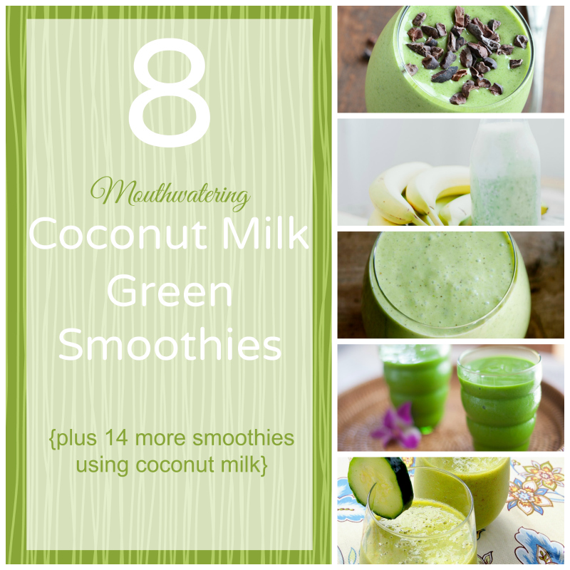 I love using coconut milk in my smoothies, especially my green smoothies.