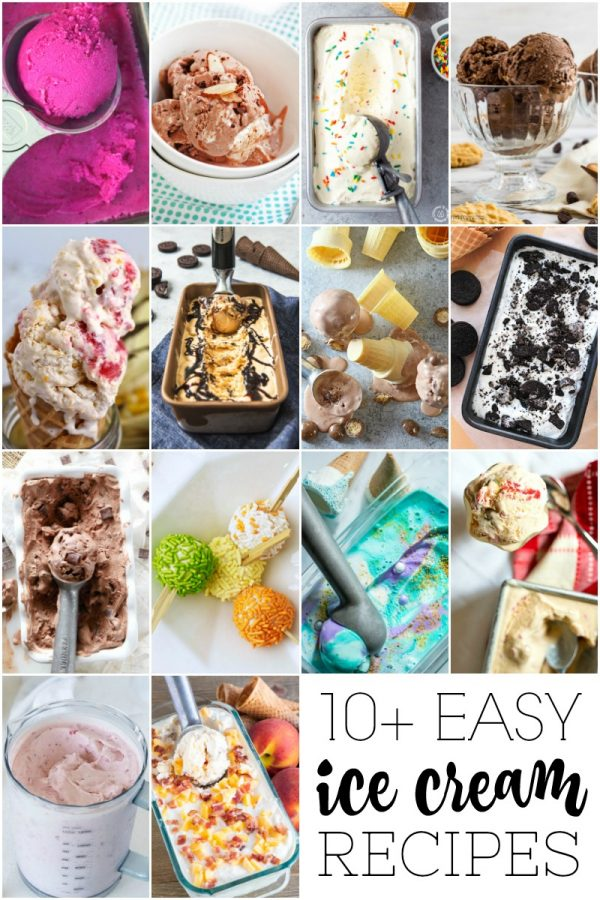 Over 10 easy & delicious Ice Cream recipes that is perfect for summer!