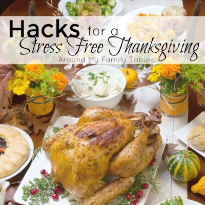 Hacks for a Stress Free Thanksgiving