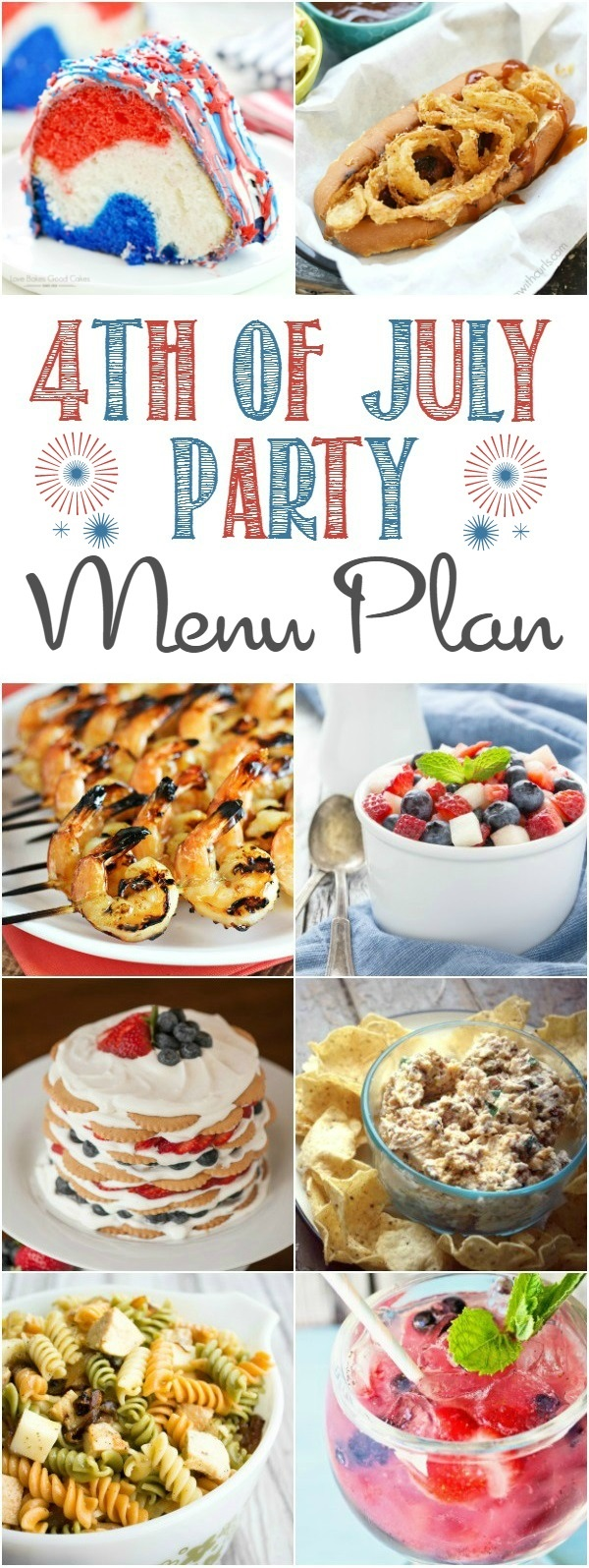 I've got all your 4th of July Party Essentials for the perfect holiday party. Whether you are relaxing at home or planning a picnic at the park to watch fireworks this 4th of July Party Menu is just what you need. #4thofJuly #fourthofjuly #party #menuplan