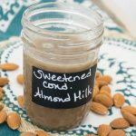 Sweetened Condensed Almond Milk