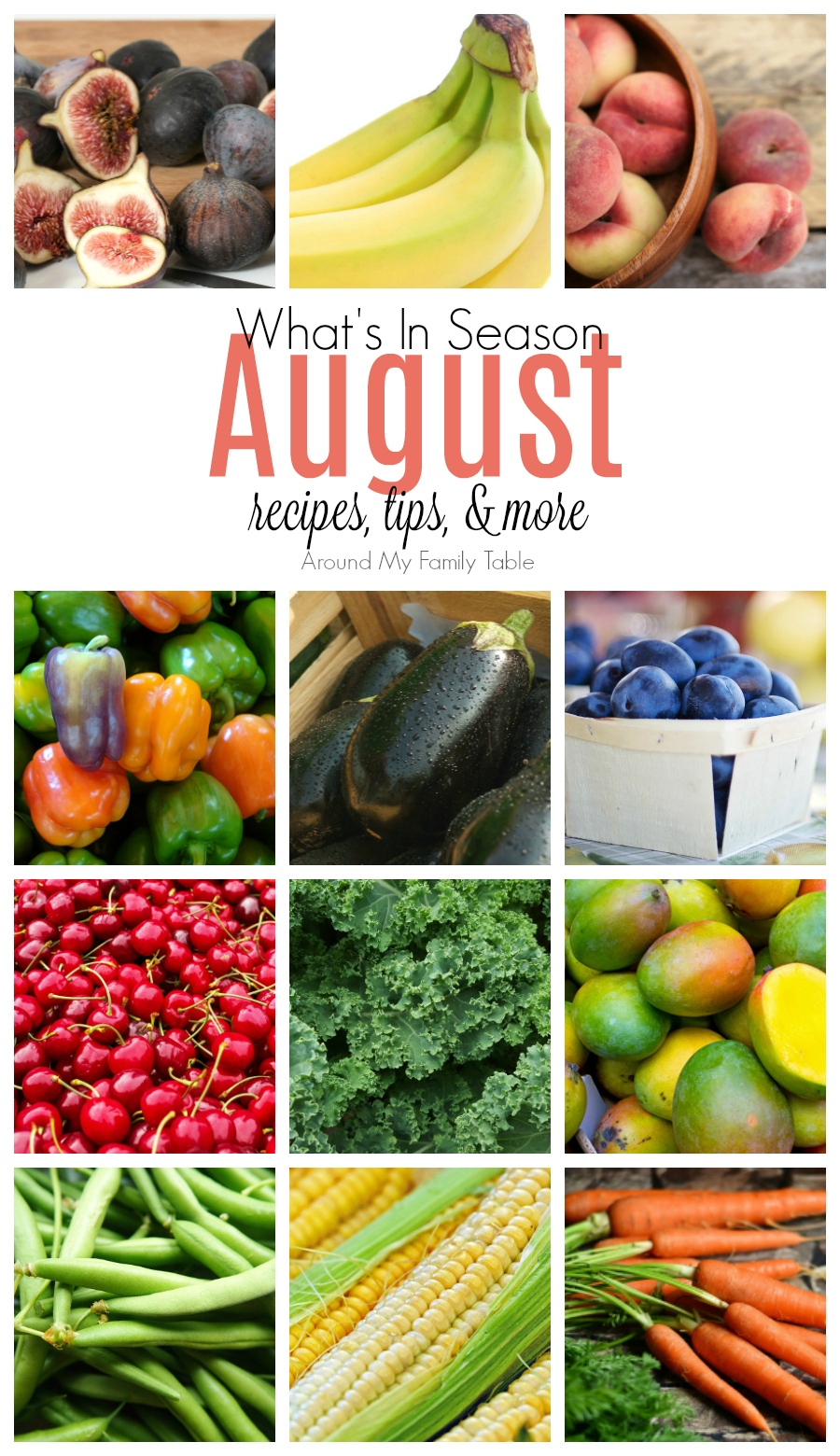 Images of fruits and vegetables that are in season during the month of August.