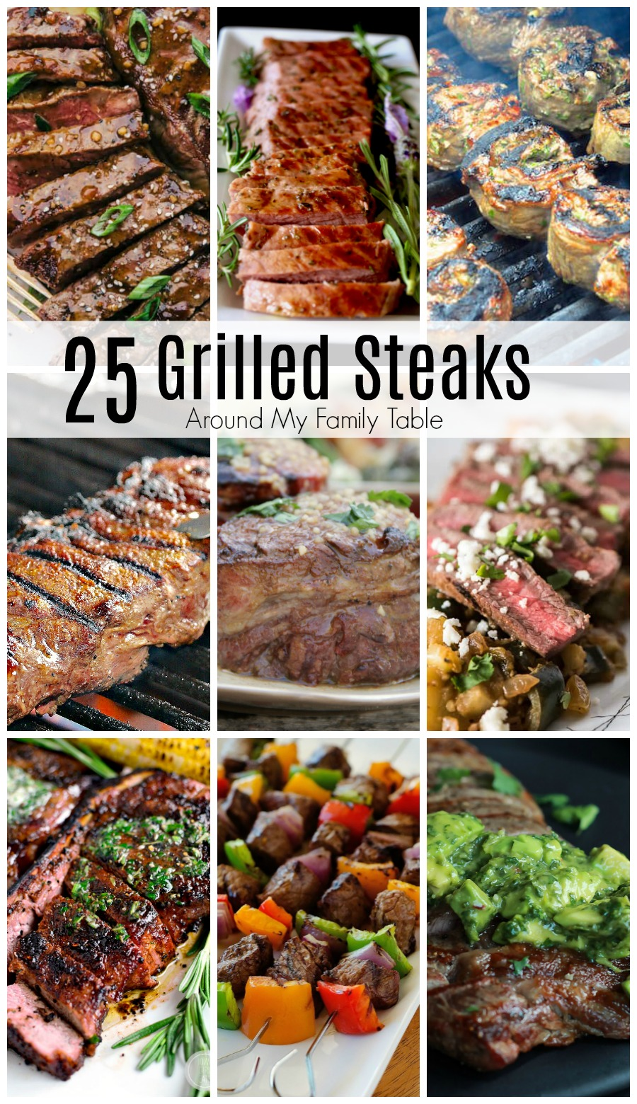 Fire up the grill!   Americans love beef, especially if it is a juicy, tender steak.  If grilled steak is on your menu this summer, these 25 Grilled Steak Recipes will really add some flavor to your backyard barbeque feast. #steak #grilling #summer