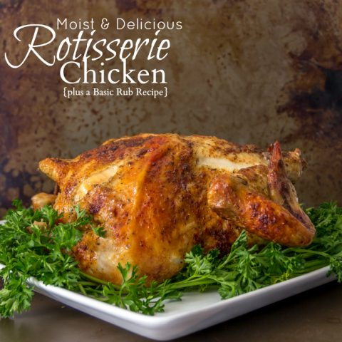 Rotisserie Chicken and a Basic Rub Recipe