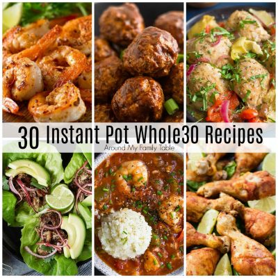 One Month of Whole30 Instant Pot Recipes