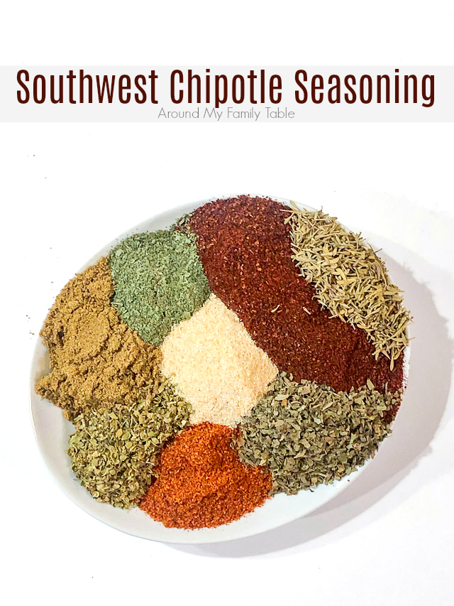 Homemade Southwest Chipotle Seasoning is a mixture of herbs and spices, that you probably already have in your pantry. It's easy and delicious. Double or triple it for easy weeknight dinners for months.