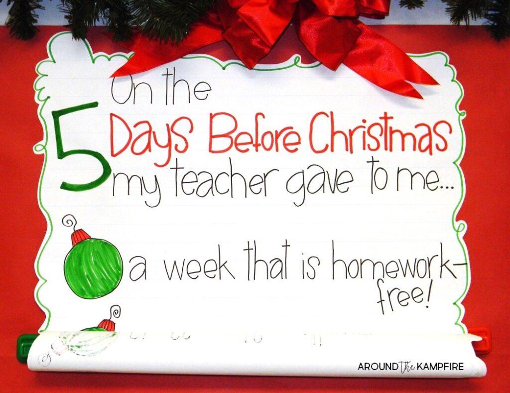 Twas The 5 Days Before Christmas Break Around The
