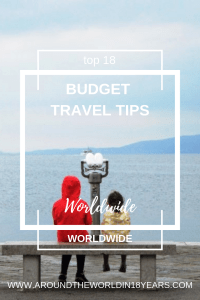 Top 18 - Budget Travel Tips