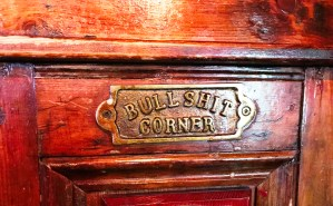 Bullsh*t Corner at Gertie Browne's pub in Athlone
