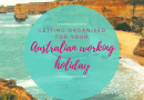 Organising your Australian Working Holiday