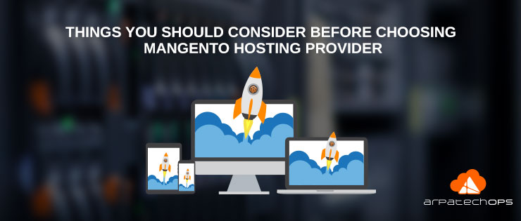 consider-things-before-selecting-your-Magento-Hosting-providers