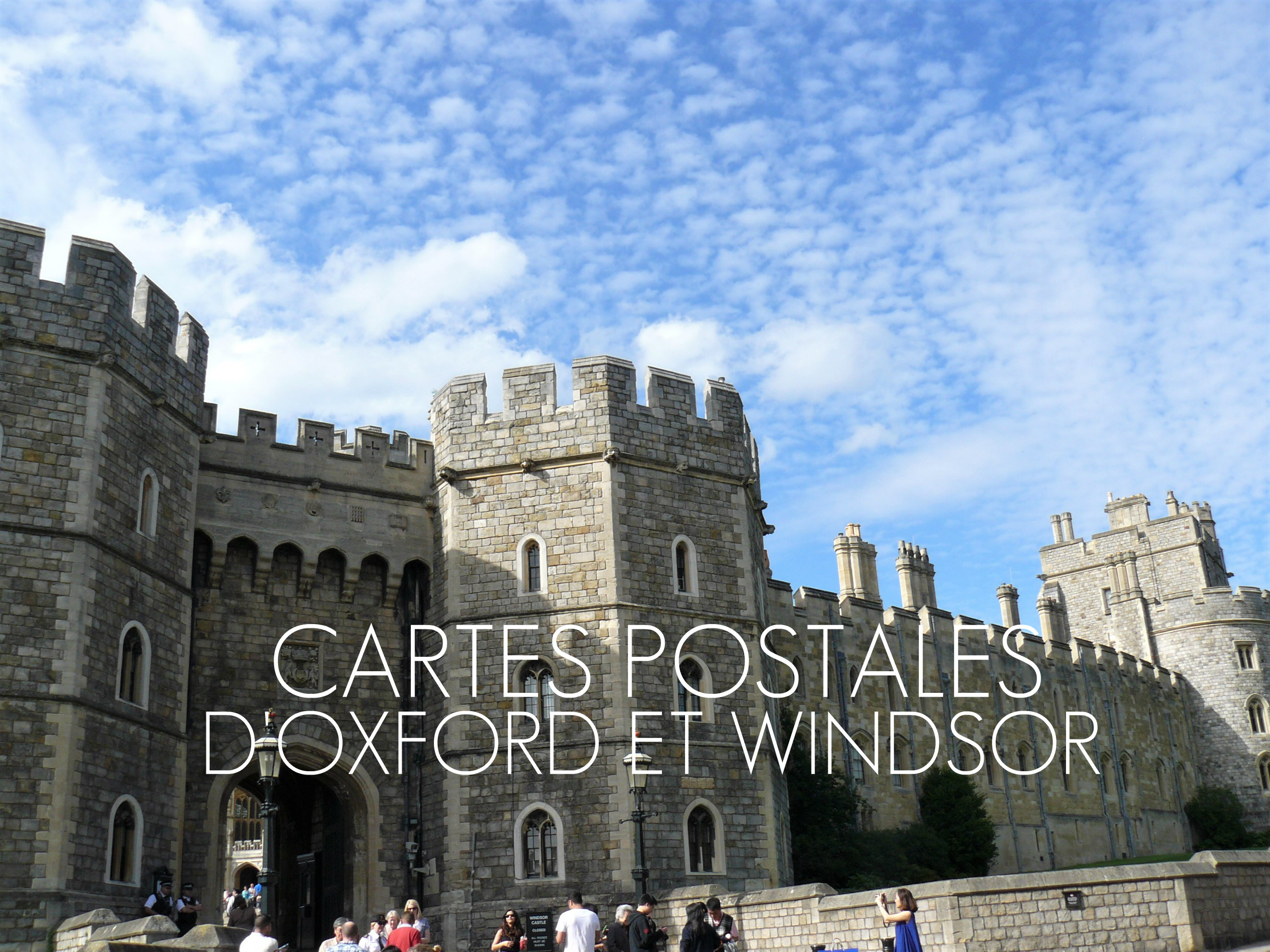 angleterre blog voyage windsor oxford cartes postales