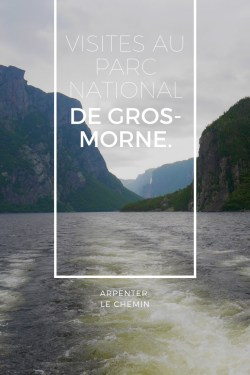 Gros Morne parc national Terre-Neuve Canada blog voyage Arpenter le chemin