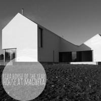 Prêmio RIBA House of the Year ~ House at Maghera
