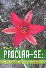 Guia Procura-se: Flora Endêmica do Estado do Rio de Janeiro