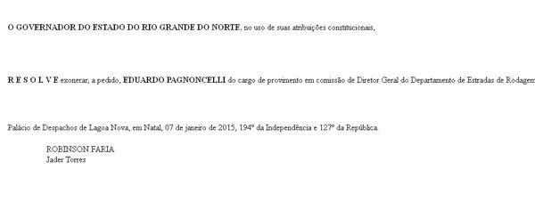Exoneração foi publicada na edição do Diário Oficial de hoje