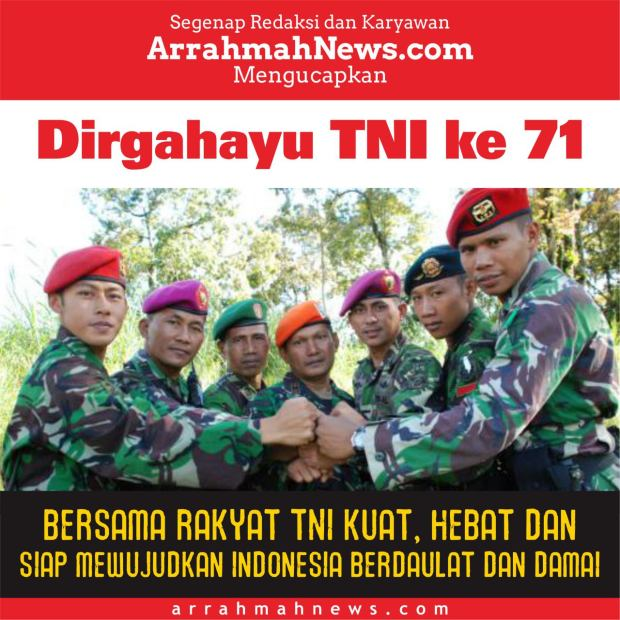 Dirgahayu TNI ke 71 Tahun