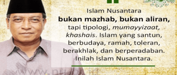 KH Aqil Siradj, Islam Nusantara