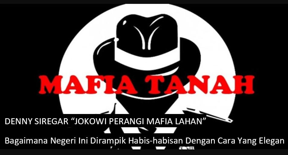 Denny Siregar: Perang Besar Jokowi Lawan Mafia Lahan