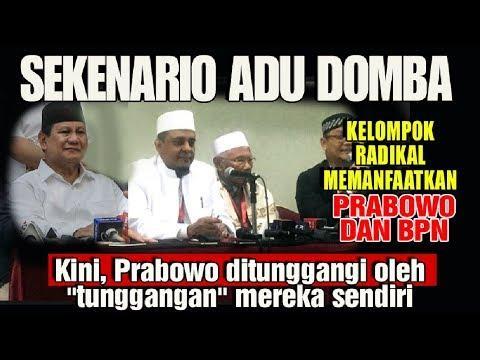 Skenario Adu Domba Ormas Radikal Manfaatkan Prabowo dan BPN
